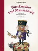 Nussknacker und Mausekönig, Hoffmann, E T A/Schönfeldt, Sybil (Gräfin), EAN/ISBN-13: 9783946593461