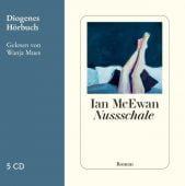 Nussschale, McEwan, Ian, Diogenes Verlag AG, EAN/ISBN-13: 9783257803761