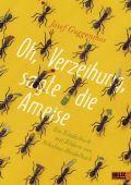 Oh, Verzeihung, sagte die Ameise, Guggenmos, Josef, Beltz, Julius Verlag, EAN/ISBN-13: 9783407754318