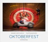 Oktoberfest, Viertlböck, Rainer, Schirmer/Mosel Verlag GmbH, EAN/ISBN-13: 9783829607650