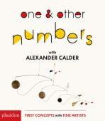 One & Other Numbers with Alexander Calder, Calder, Alexander, Phaidon, EAN/ISBN-13: 9780714875101