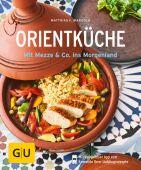 Orientküche, Mangold, Matthias F, Gräfe und Unzer, EAN/ISBN-13: 9783833864674