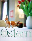 Ostern, Auersperg-Breunner, Elisabeth, Christian Brandstätter, EAN/ISBN-13: 9783850337700
