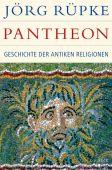 Pantheon, Rüpke, Jörg, Verlag C. H. BECK oHG, EAN/ISBN-13: 9783406696411