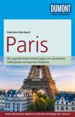Paris, Kalmbach, Gabriele, DuMont Reise Verlag, EAN/ISBN-13: 9783770173778