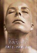 Past Present, Banier, Francois-M, Schirmer/Mosel Verlag GmbH, EAN/ISBN-13: 9783888148538
