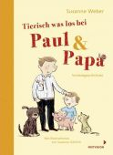 Paul & Papa 3, Tierisch was los bei Paul und Papa, Mixtvision Mediengesellschaft mbH., EAN/ISBN-13: 9783958541030