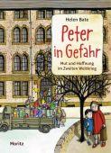 Peter in Gefahr, Bate, Helen, Moritz Verlag, EAN/ISBN-13: 9783895653735