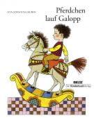 Pferdchen, lauf Galopp, Rubin, Eva-Johanna, Beltz, Julius Verlag, EAN/ISBN-13: 9783407771650