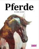 Pferde in der Kunst, Hyland, Angus/Roberts, Caroline, DuMont Buchverlag GmbH & Co. KG, EAN/ISBN-13: 9783832199500