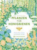 Pflanzen für Honigbienen, Wyndham Lewis, Sarah, Gerstenberg Verlag GmbH & Co.KG, EAN/ISBN-13: 9783836921527