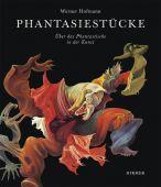 Phantasiestücke, Hofmann, Werner, Hirmer Verlag, EAN/ISBN-13: 9783777429410
