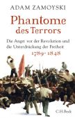Phantome des Terrors, Zamoyski, Adam, Verlag C. H. BECK oHG, EAN/ISBN-13: 9783406697661