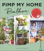 Pimp my home: Balkon, Herzog, Ulrike, Christian Verlag, EAN/ISBN-13: 9783959612173