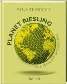 Planet Riesling, Pigott, Stuart, Tre Torri Verlag GmbH, EAN/ISBN-13: 9783944628417