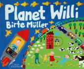 Planet Willi, Müller, Birte, Klett Kinderbuch Verlag GmbH, EAN/ISBN-13: 9783954700646