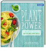 Plant Power, Gebhardt, Patrick, Callwey Verlag, EAN/ISBN-13: 9783766721785