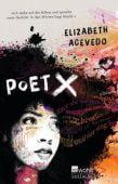 Poet X, Acevedo, Elizabeth, Rowohlt Verlag, EAN/ISBN-13: 9783499001864