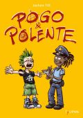 Pogo und Polente, Till, Jochen, Tulipan Verlag GmbH, EAN/ISBN-13: 9783864293795