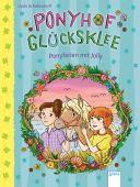 Ponyhof Glücksklee (4). Ponyferien mit Jolly, Schellendorff, Linda, Arena Verlag, EAN/ISBN-13: 9783401713335