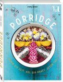 Porridge, Kravi, Anni/Taylor, Andrew, Neuer Umschau Buchverlag GmbH, EAN/ISBN-13: 9783865288424