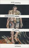 Postheroische Helden, Bröckling, Ulrich, Suhrkamp, EAN/ISBN-13: 9783518587478
