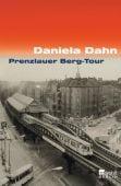 Prenzlauer Berg-Tour, Dahn, Daniela, Rowohlt Berlin Verlag, EAN/ISBN-13: 9783871344305
