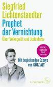 Prophet der Vernichtung. Über Volksgeist und Judenhass (1865-1942), Lichtenstaedter, Siegfried, EAN/ISBN-13: 9783103974218