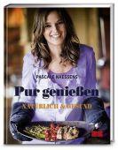 Pur genießen, Naessens, Pascale, ZS Verlag GmbH, EAN/ISBN-13: 9783898835008