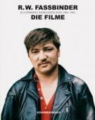 R. W. Fassbinder: Die Filme, Schirmer/Mosel Verlag GmbH, EAN/ISBN-13: 9783829606981