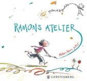 Ramons Atelier, Reynolds, Peter H, Gerstenberg Verlag GmbH & Co.KG, EAN/ISBN-13: 9783836956642