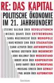 RE: Das Kapital, Verlag Antje Kunstmann GmbH, EAN/ISBN-13: 9783956141720