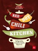 Red Hot Chili Kitchen, Enns, Anton/Buchczik, Nadja, BLV Buchverlag GmbH & Co. KG, EAN/ISBN-13: 9783835416574