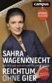 Reichtum ohne Gier, Wagenknecht, Sahra, Campus Verlag, EAN/ISBN-13: 9783593508757