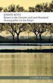 Reisen in die Ukraine und nach Russland, Roth, Joseph, Verlag C. H. BECK oHG, EAN/ISBN-13: 9783406675454