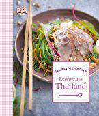 Rezepte aus Thailand, Feller, Thomas/Princet, Aline, Dorling Kindersley Verlag GmbH, EAN/ISBN-13: 9783831026630