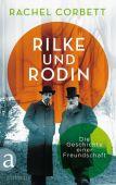 Rilke und Rodin, Corbett, Rachel, Aufbau Verlag GmbH & Co. KG, EAN/ISBN-13: 9783351036874