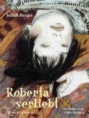 Roberta verliebt, Burger, Judith, Gerstenberg Verlag GmbH & Co.KG, EAN/ISBN-13: 9783836960168