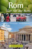 Rom - Zeit für das Beste