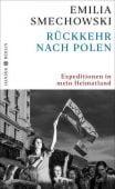 Rückkehr nach Polen, Smechowski, Emilia, Carl Hanser Verlag GmbH & Co.KG, EAN/ISBN-13: 9783446264182