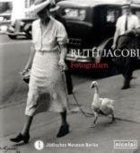 Ruth Jacobi: Fotografien, Jacobi, Ruth, Nicolai Verlag, EAN/ISBN-13: 9783894795092