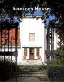 Saarinen Houses, Jari Jetsonen, Sirkkaliisa Jetsonen, Princeton Architectural Press, EAN/ISBN-13: 9781616892654