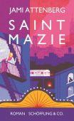 Saint Mazie, Attenberg, Jami, Schöffling & Co. Verlagsbuchhandlung, EAN/ISBN-13: 9783895612039
