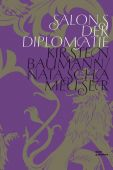 Salons der Diplomatie, Baumann, Kirsten/Meuser, Natascha, DOM publishers, EAN/ISBN-13: 9783938666388