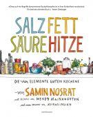 Salz. Fett. Säure. Hitze., Nosrat, Samin, Verlag Antje Kunstmann GmbH, EAN/ISBN-13: 9783956142628