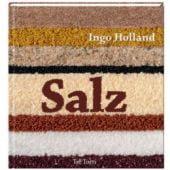 Salz, Holland, Ingo, Tre Torri Verlag GmbH, EAN/ISBN-13: 9783937963815