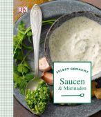 Saucen & Marinaden, Feller, Thomas/Princet, Aline, Dorling Kindersley Verlag GmbH, EAN/ISBN-13: 9783831026616