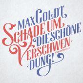 Schade um die schöne Verschwendung!, Goldt, Max, Hörbuch Hamburg, EAN/ISBN-13: 9783899038446