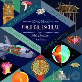 Schau genau - Mach dich schlau!, Walden, Libby, 360 Grad Verlag GmbH, EAN/ISBN-13: 9783961850051