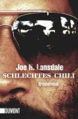 Schlechtes Chili, Lansdale, Joe R, DuMont Buchverlag GmbH & Co. KG, EAN/ISBN-13: 9783832161835